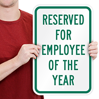 Reserved For Employee Of The Year Signs