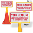 Add Your Headline And Instructions Custom ConeBoss Sign
