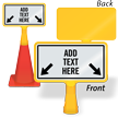 Add Your Text Here With Arrows Custom ConeBoss Sign