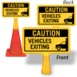 Caution Vehicles Exiting ConeBoss Sign