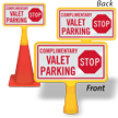 Stop Complimentary Valet Parking ConeBoss Sign