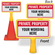 Custom Private Property ConeBoss Sign