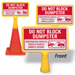 Do Not Block Dumpster ConeBoss Sign