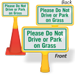 Do Not Drive Or Park On Grass ConeBoss Sign