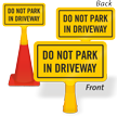 Do Not Park In Driveway ConeBoss Sign
