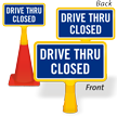 Drive Thru Closed ConeBoss Sign
