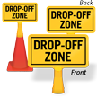 Drop Off Zone ConeBoss Sign