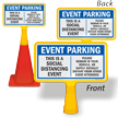 Event Parking Social Distancing Event Please Remain in Vehicle or Distant from Others ConeBoss Parking Sign