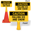 Falling Ice And Snow ConeBoss Sign