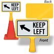 Keep Left ConeBoss Sign
