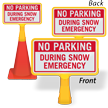 No Parking During Snow ConeBoss Sign