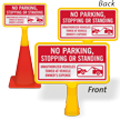 No Parking Stopping Or Standing ConeBoss Sign