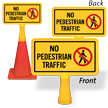 No Pedestrian Traffic ConeBoss Sign