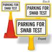 Parking for Swab Test ConeBoss Sign