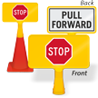 Pull Forward Stop ConeBoss Sign