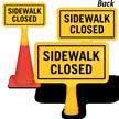 Sidewalk Closed ConeBoss Sign