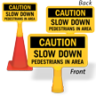 Slow Down Pedestrians ConeBoss Sign