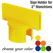 "Sign Holder for 2"" Stanchions"