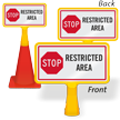 Stop Restricted Area ConeBoss Sign