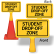 Student Drop - Off Zone ConeBoss Sign