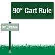 90 Degree Course Rule Easystake Sign