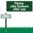 Please Rake Bunkers After Use Easystake Sign