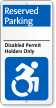 Reserved Parking Disabled Permit Holders Only Sign