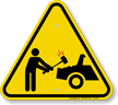 Humorous You Will Be Towed Symbol Sign