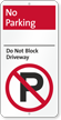No Parking, Dont Block Driveway iParking Sign