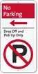 No Parking, Drop-Off Pick-Up iParking Sign, Left