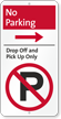 No Parking, Drop-Off Pick-Up iParking Sign, Right