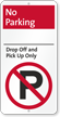No Parking, Drop-Off Pick-Up Only iParking Sign