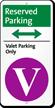 Reserved Valet Parking Bidirectional iParking Sign