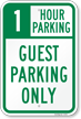 1 Hour Guest Parking Only Sign