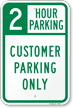 2 Hour Customer Parking Only Sign