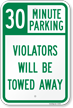 30 Minute Parking Tow Away Sign
