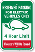 Reserved Parking Electric Vehicles 4 Hour Limit Sign