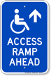 Access Ramp Ahead Handicap Sign