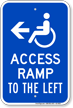 Access Ramp To The Left Handicap Sign