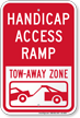 Access Ramp Tow Away Zone Handicap Sign