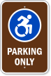 Parking Only With Updated Accessible Symbol Sign