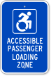 Accessible Passenger Loading Zone Parking Sign