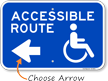 Accessible Route Left Arrow Sign