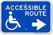 Accessible Route Right Arrow Sign