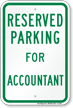Novelty Parking Space Reserved For Accountant Sign