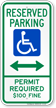 Montana Bidirectional Reserved ADA Parking Sign