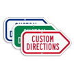 Add Your Custom Directions Right Arrow Sign