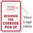Add Your Logo Custom Curbside Pickup Sign