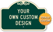Add Your Own Design Custom Dome Shaped SignatureSign