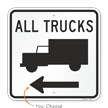 All Trucks Sign with Arrow